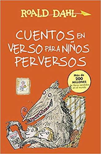 """4º B leyó """"Cuentos en verso para niños perversos"""""""